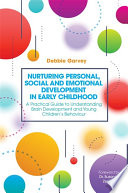 Nurturing Personal  Social and Emotional Development in Early Childhood
