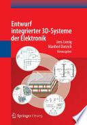 Entwurf integrierter 3D Systeme der Elektronik