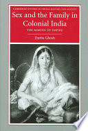 Sex and the Family in Colonial India