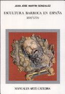 Escultura barroca en España, 1600-1770