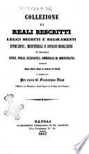 Collezione di reali rescritti regolamenti  istruzioni  ministeriali e sovrane risoluzioni