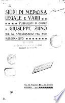Studi di medicina legale e varii  pubblicate in onore di G  Zlino