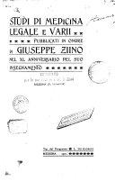 Studi di medicina legale e varii, pubblicate in onore di G. Zlino...