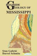 Roadside Geology of Mississippi