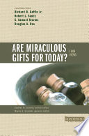 Are Miraculous Gifts for Today
