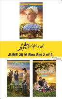 Harlequin Love Inspired June 2016 - Box Set 2 of 2 Book