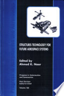 Structures Technology For Future Aerospace Systems : ...