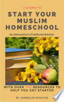 7 Steps to start your Muslim Homeschool
