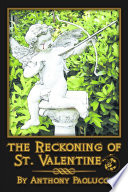 The Reckoning of St  Valentine