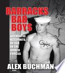 Barracks Bad Boys