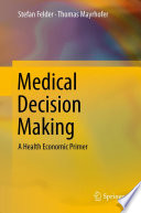 Medical Decision Making : under uncertainty, combining informative test theory...