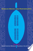 African Drama and Performance In Africa And The Diaspora From