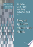 Theory and Applications of Recent Robust Methods