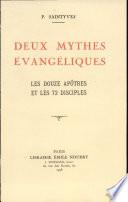 Deux Mythes Evangeliques Les Douze Apotres Et Les Soixante Douze Disciples