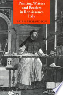 Printing  Writers and Readers in Renaissance Italy