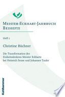 Die Transformation des Einheitsdenkens Meister Eckharts bei Heinrich Seuse und Johannes Tauler