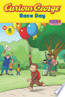 Curious George Race Day  CGTV Reader  Book PDF