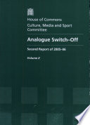 Analogue Switch off a Signal Change in Television Second Report of Session 2005 06 Oral And Written Evidence