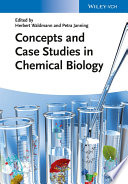 Concepts and Case Studies in Chemical Biology