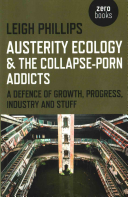 Austerity Ecology And The Collapse Porn Addicts