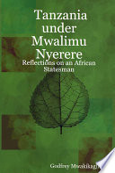 Tanzania Under Mwalimu Nyerere Of Economic Development Under Socialism Are