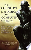 The Cognitive Dynamics Of Computer Science book