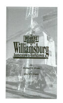 The Insiders  Guide to Williamsburg Book PDF