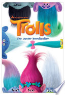 Trolls  The Junior Novelization  DreamWorks Trolls