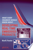 What Every Engineer Should Know About Developing Real Time Embedded Products