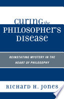 Curing The Philosopher S Disease
