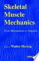Skeletal Muscle Mechanics