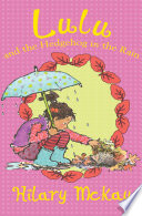 Lulu And The Hedgehog In The Rain : isn't really a pet, but lulu...