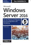 Microsoft Windows Server 2016 – Das Handbuch