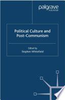 Political Culture And Post Communism