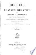 Recueil de travaux relatifs    la philologie et    l arch  ologie   gyptiennes et assyriennes