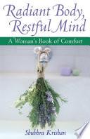 Radiant Body  Restful Mind