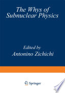 The Whys of Subnuclear Physics