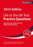 Life in the UK Test  Practice Questions 2015