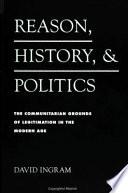 Reason  History  and Politics