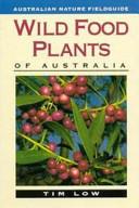 Wild Food Plants of Australia Our Edible Flora Making Identification Easy