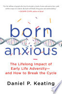 Born Anxious