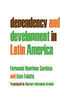 Dependency and Development in Latin America (Dependencia Y Desarrollo en América Latina, Engl.)