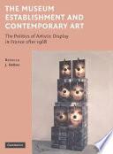 The Museum Establishment And Contemporary Art