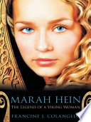 Marah Hein - The Legend Of A Viking Woman