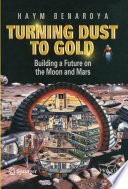 Turning Dust to Gold