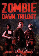 Ebook Zombie Dawn Trilogy: Illustrated Collector's Edition Epub Michael G. Thomas,Nick S. Thomas Apps Read Mobile