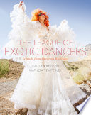 The League of Exotic Dancers Vegas The Burlesque Hall Of Fame Reunion