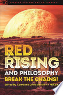 Red Rising And Philosophy book