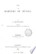 The martyrs of Russia  Transl