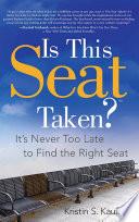 Is This Seat Taken